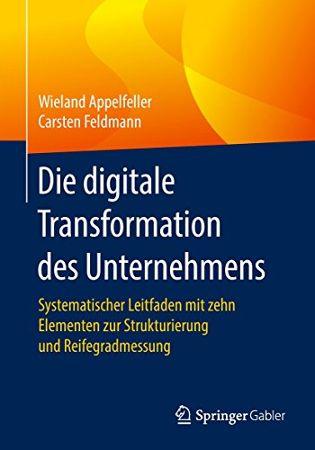 Buchtipp: Die digitale Transformation  des Unternehmens